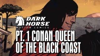 Conan the Barbarian Sets Sail - Dark Horse Comics: Queen of The Black Coast pt. 1 (of 6)