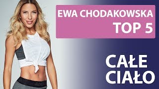 Top 5 x 5 - Ewa Chodakowska