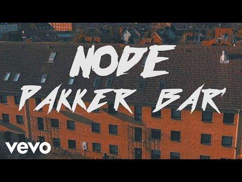 Смотреть клип NODE — Pakker Bar