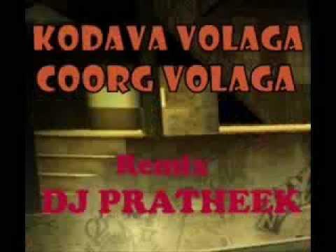 COORG VALAGA REMIX 2012 ( DJ PRATHEEK- FUCKING HANDS UP MIX)