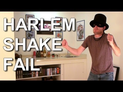 How to FAIL a Harlem Shake Video
