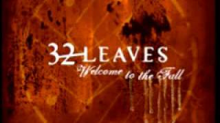 Watch 32 Leaves Never Even There video