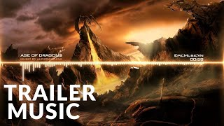 Epic Trailer | Audiomachine - Age of Dragons (Epic Fantasy) | The Hobbit | Epic Music VN