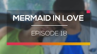 Mermaid In Love - Episode 18