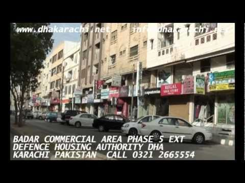 BADAR commercial area  phase 5 dha karachi  PAKISTAN DEFENCE HOUSING AUTHORITY REALESTATE BOOM