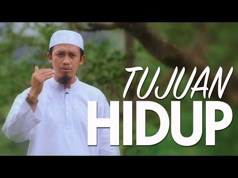 Ceramah Singkat: Tujuan Hidup - Ustadz Abdurrahman Thoyib, Lc.