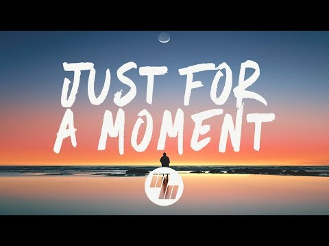 Gryffin - Just For A Moment (Lyrics) feat. Iselin