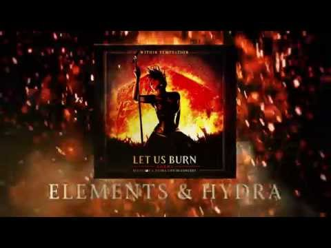 Within Temptation - Let Us Burn - Elements & Hydra Live In Concert video