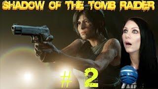 SHADOW OF THE TOMB RAIDER Gameplay Walkthrough - Rough Landing - Part 2 - PS4