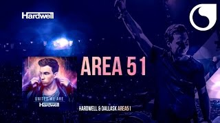 Hardwell & DallasK - Area 51