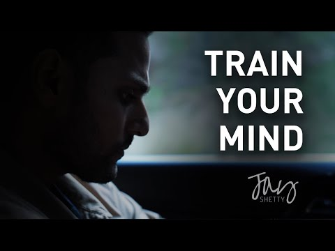 Focus Your Mind | by Jay Shetty