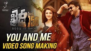 You And Me Video Song Making    Khaidi No 150   Chiranjeevi   V V Vinayak   DSP