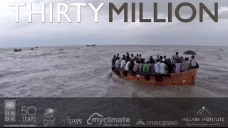 Thirty Million (Trailer) - A Climate Change Documentary