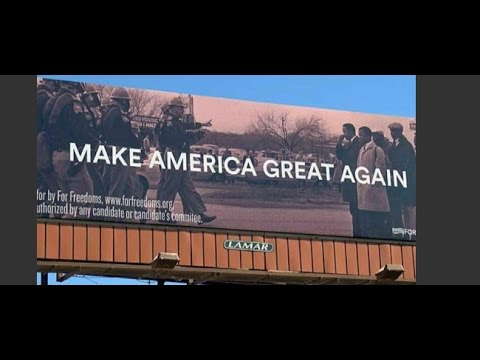 People Are Outraged about 'Make America Great Again' Billboard Features Bloody Sunday