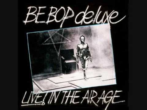 Be Bop Deluxe - Mill Street Junction
