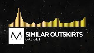 [Breaks/Electro] - Similar Outskirts - Gadget [Free Download]