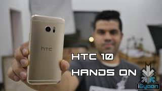 HTC 10 Hands On Launch in India - iGyaan