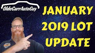 JANUARY 2019 LOT UPDATE OLDE CARR AUTO SALE