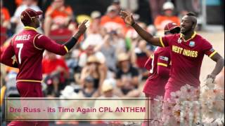 Dre Russ - Saine - It's Time CPL T20 2015