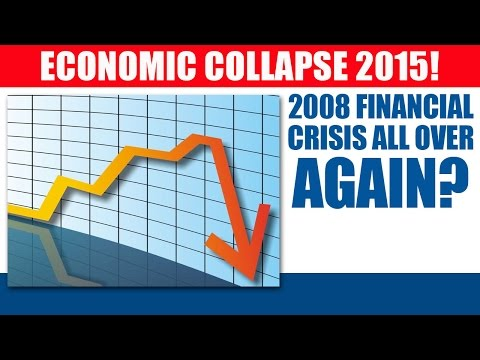 Economic Collapse 2015 - Hedge Fund Manager Sees Scary Parallel To 2008 Financial Crisis