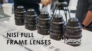 Full Frame Cine Lenses From Nisi   NAB 2018