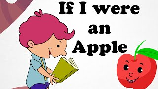 If I were an apple | Cartoon Nursery Rhymes Songs For Children