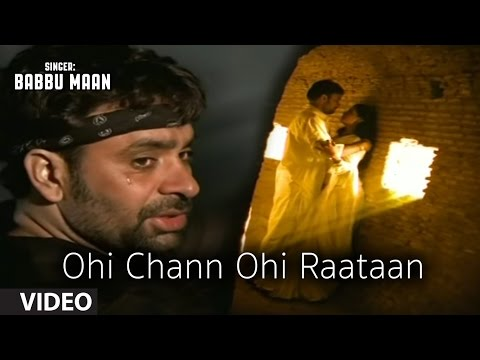 Ohi Chann Ohi Rataan Babbu Mann| Official Song | Punjabi Sad...