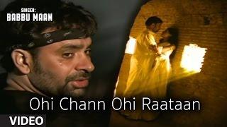 download lagu Babbu Maan : Ohi Chann Ohi Rataan Full  gratis