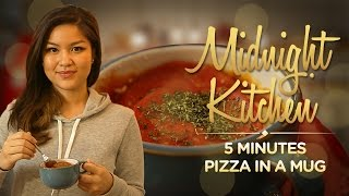 Midnight Kitchen #4: 5 Minutes Pizza In A Mug