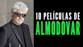 Las 10 mejores películas de Almodóvar