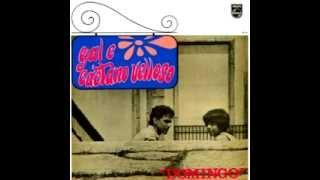Caetano Veloso e Gal Costa - Domingo (full album)