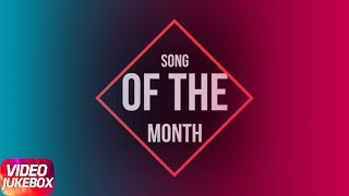 Song Of The Month | Khayal | Mankirt Aulakh | Sabrina Bajwa | Latest Punjabi Song 2018
