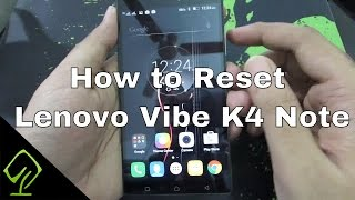 How to Reset or Factory Data Reset Lenovo Vibe K4 Note