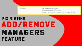 Fix Missing Add Managers Option On Youtube