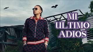 √ Ozuna - ME ULTIMO ADIOS (video con letra) HD [2018]