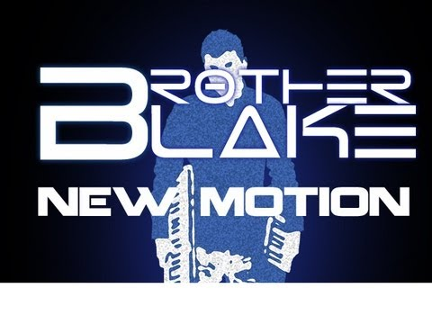 Brother Blake - New Motion