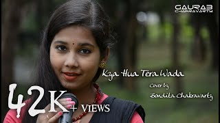 download lagu Kya Hua Tera Wada Ft. Bondita Gjc Cover gratis