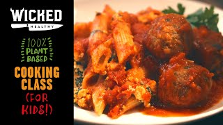 """Ch.9 - Vegan """"Meat""""balls & Baked Penne 