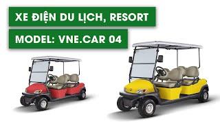 Xe điện du lịch, xe điện resort Model: VNE.CAR 04
