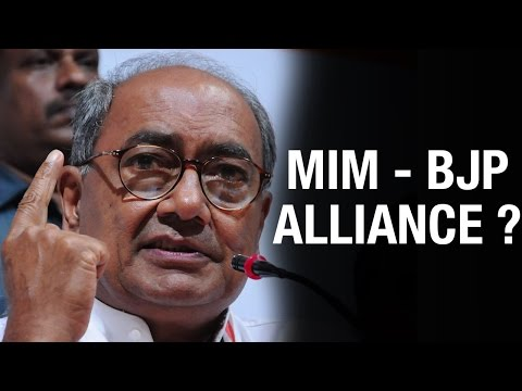 Congress Digvijay Singh accuses MIM of forming alliance with BJP