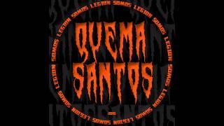 QUEMASANTOS - Somos Legion (2015) (audio)