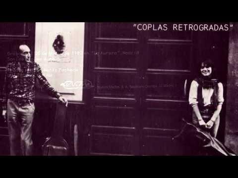 Chicho Sanchez Ferlosio - Coplas Retrogradas