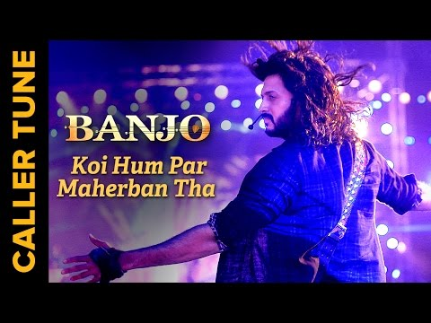 Set 'Koi Hum Par Maherban Tha' As You Caller Tune | Banjo