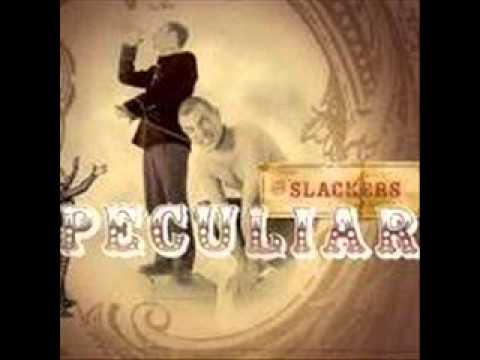 Slackers - What Went Wrong
