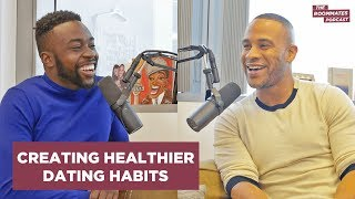 How To Create Healthier Dating Habits | The Roommates & Devon Franklin
