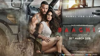 BAAGHI 2 FULL MOVIE facts | Tiger Shroff | Disha Patani | Sajid Nadiadwala | Ahmed Khan