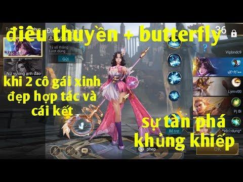 Liên Quân Mobile _ Điêu Thuyền + Butterfly Sức Tàn Phá Khủng Khiếp : Thật Đáng Sợ