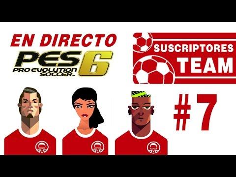 Suscriptores Team #7 || PES 6 || Sigamos en racha