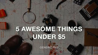 Five Cool Things Under $5 on Amazon   2017
