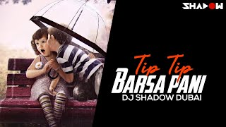 Tip Tip Barsa Pani 2017 Remix | Mohra | DJ Shadow Dubai | Akshay Kumar | Raveena Tandon